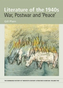 Literature of the 1940s: War, Postwar and 'Peace'