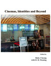 Cinemas, Identities and Beyond