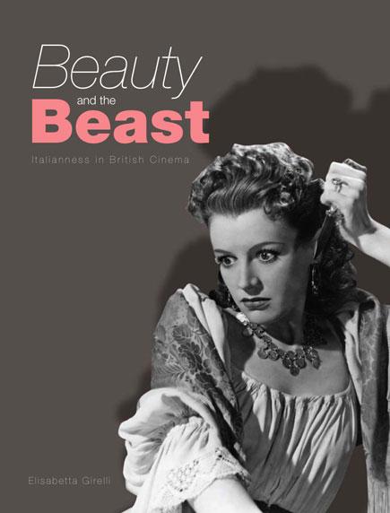 Beauty and the Beast: Italianness in British Cinema