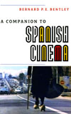 A Companion to Spanish Cinema