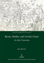 Byron, Shelley, and Goethes Faust