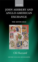 John Ashbery and Anglo-American Exchange
