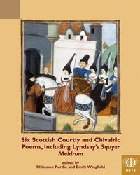 Six Scottish Courtly and Chivalric Poems book cover