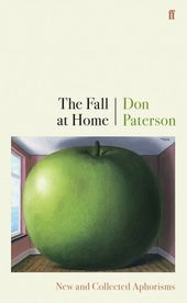 The Fall at Home : New and Collected Aphorisms book cover