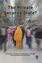The Private Security State? Surveillance, Consumer Data and the War on Terror (book cover)
